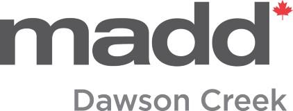 MADD Dawson Creek