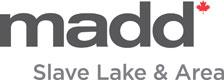MADD Slave Lake & Area