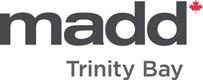 MADD Trinity Bay