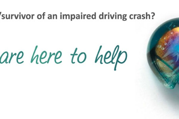 Are you a victim/survivor of an impaired driving crash? We are here to help.