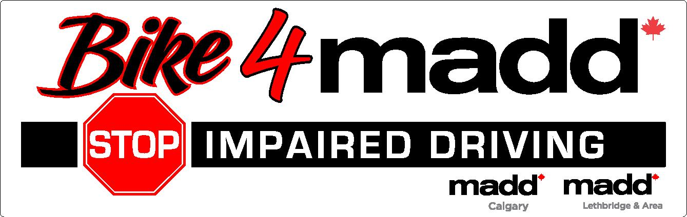 Bike 4 MADD: Stop impaired driving. Sponsored by MADD Calgary and MADD Lethbridge & Area