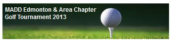 MADD Edmonton & Area Golf Tournament 2013