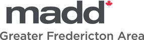 MADD Greater Fredericton Area