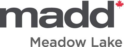 MADD Meadow Lake