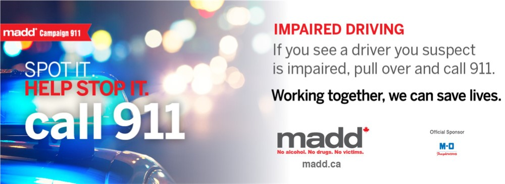Campaign 911. Spot it. Help stop it. Call 911. Impaired Driving: If you see a driver you suspect is impaired, pull over and call 911.